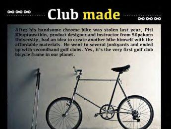 นิตยสาร Crank, คอลัมน์ Craft, Club Made, หน้า 54-61, ฉบับที่ 1 เดือนพฤศจิกายน 2555